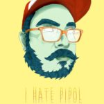Pipo (I Hate Pipol)